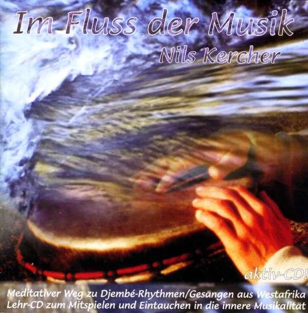 Djembe Kurs IM FLUSS DER MUSIK 1 + 2 (African Drumming course in German) - Nils Kercher