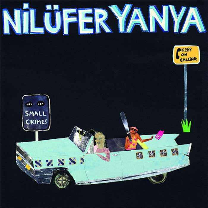 Small Crimes EP - Nilufer Yanya