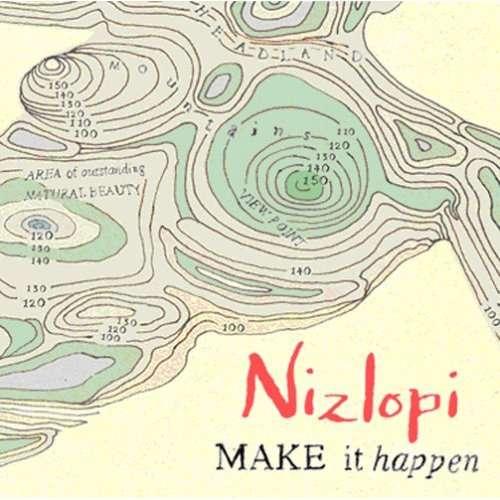 Nizlopi - Make It Happen (CD) - Nizlopi