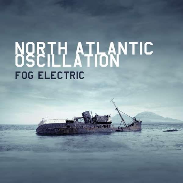 Fog Electric (1CD) - North Atlantic Oscillation