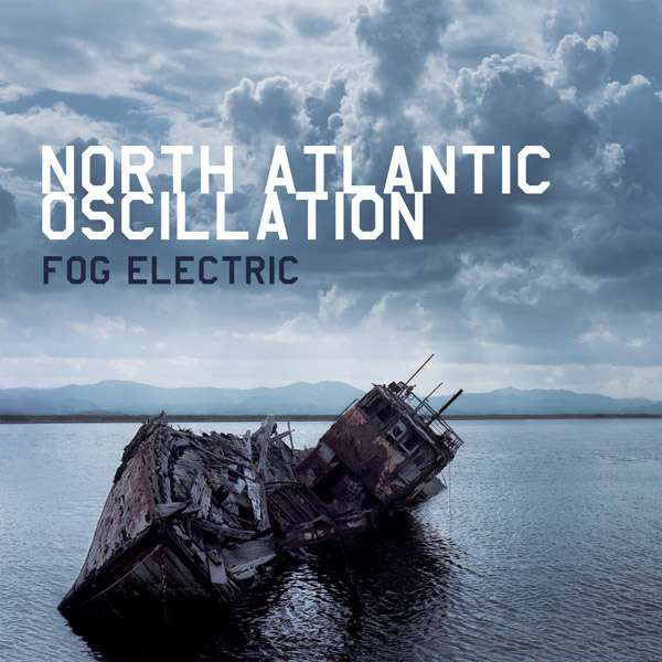 Fog Electric (2CD) - North Atlantic Oscillation