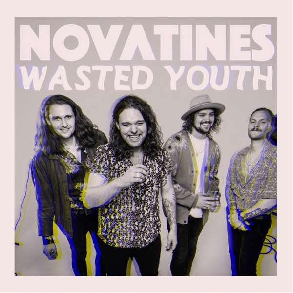 'Wasted Youth' CD + 'Come Alive' Download! - Novatines