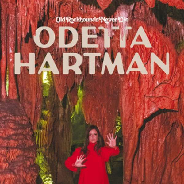 Old Rockhounds Never Die - Odetta Hartman