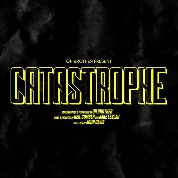 Catastrophe Vinyl - Oh Brother
