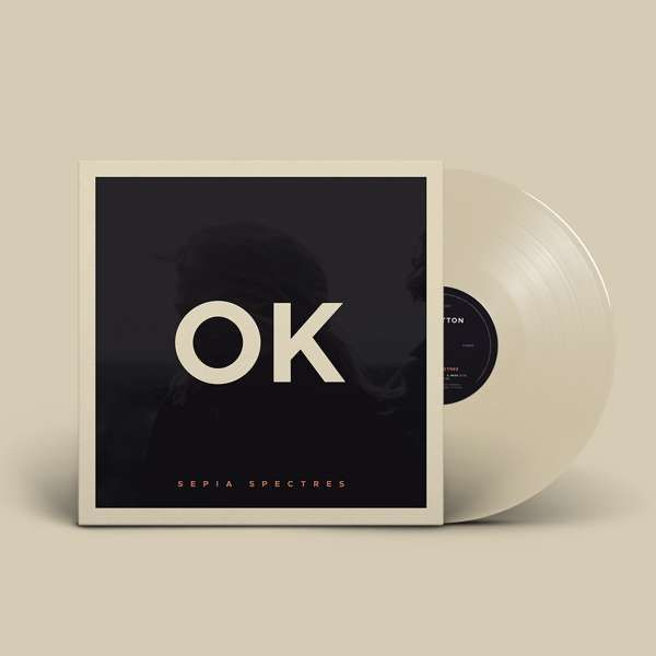 Sepia Spectres Vinyl EP (Limited Edition) - OK Button