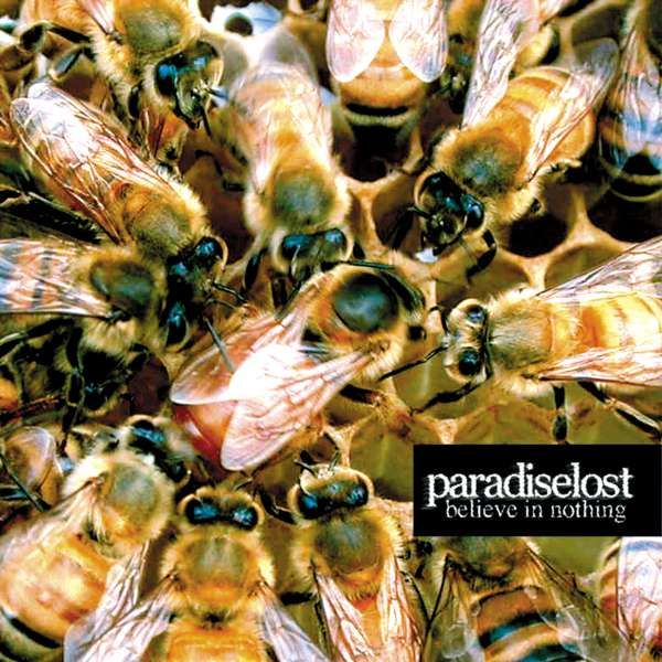 Believe In Nothing (2001) - Paradise Lost Music