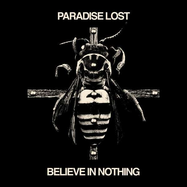 Believe In Nothing Remixed & Remastered (2018) - Paradise Lost Music