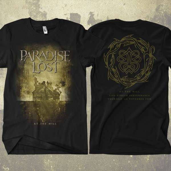 Paradise Lost - 'At The Mill' Livestream Event T-Shirt - Paradise Lost