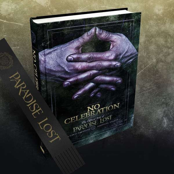 Paradise Lost - No Celebration: The Official Story of Paradise Lost + FREE Bookmark - Paradise Lost