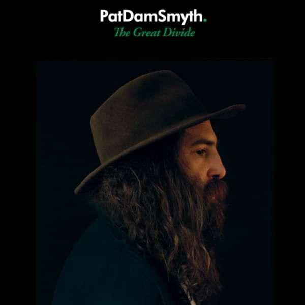 The Great Divide (Full Album) - Pat Dam Smyth