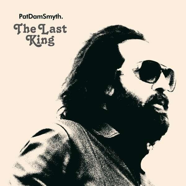 The Last King - Vinyl - Pat Dam Smyth