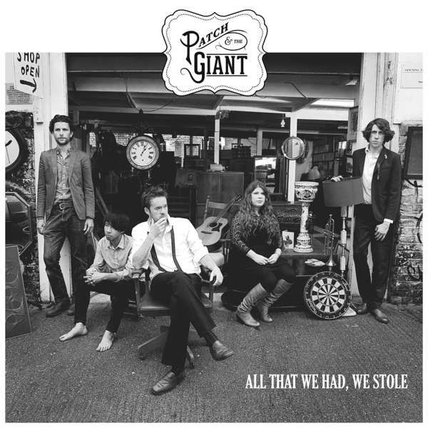 All That We Had, We Stole (Digital Download) - Patch and the Giant