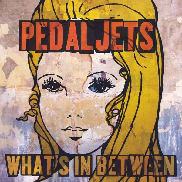 Whats In Between Vinyl - Pedaljets