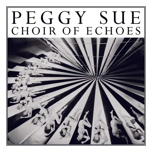 Choir Of Echoes Download (MP3) - Peggy Sue