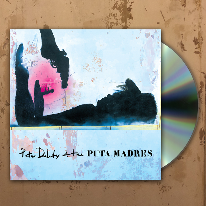 Peter Doherty and The Puta Madres -  CD - PeteEudaimonism