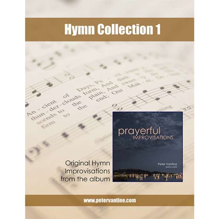 Hymn Collection 1 Songbook (sheet music download) - Peter Vantine