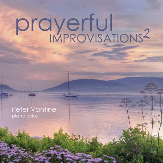 Prayerful Improvisations 2 (CD) - Peter Vantine