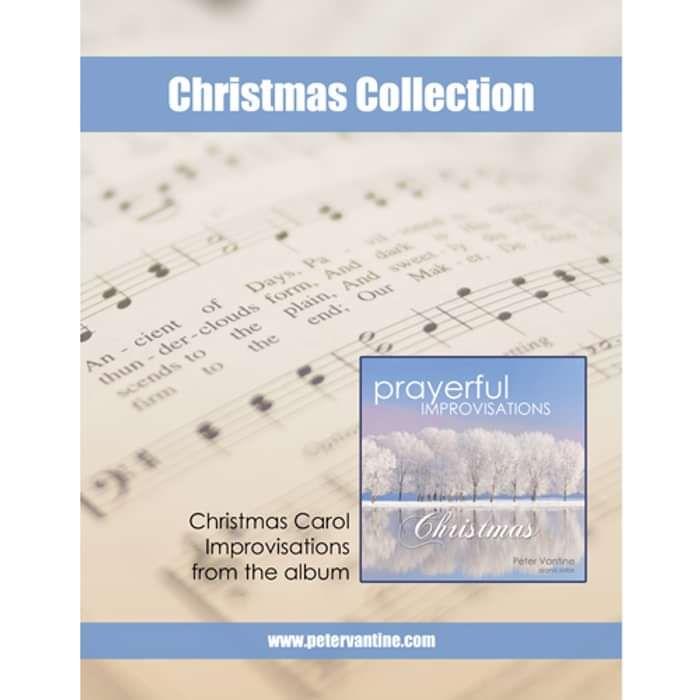 Prayerful Improvisations: Christmas Songbook (sheet music download) - Peter Vantine