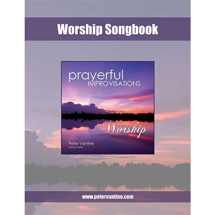Prayerful Improvisations: Worship Songbook (sheet music download) - Peter Vantine