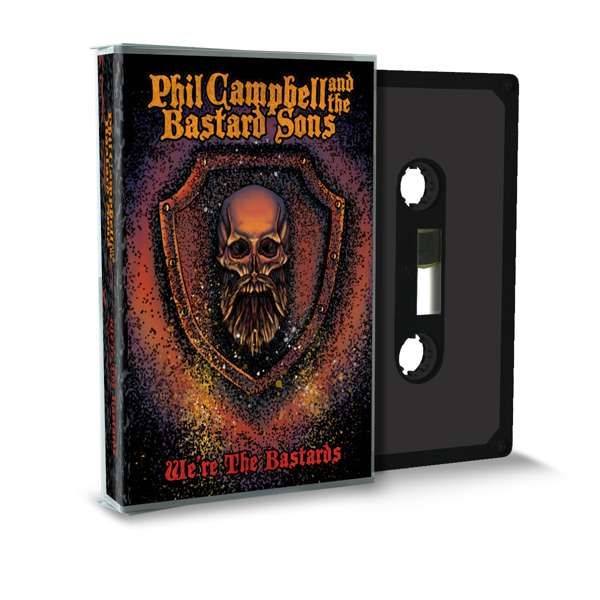 We're The Bastards - Cassette - Phil Campbell and the Bastard Sons
