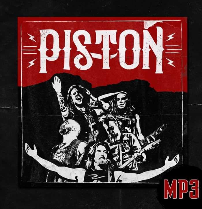 PISTON DEBUT ALBUM (2019) - DIGITAL DOWNLOAD - Piston