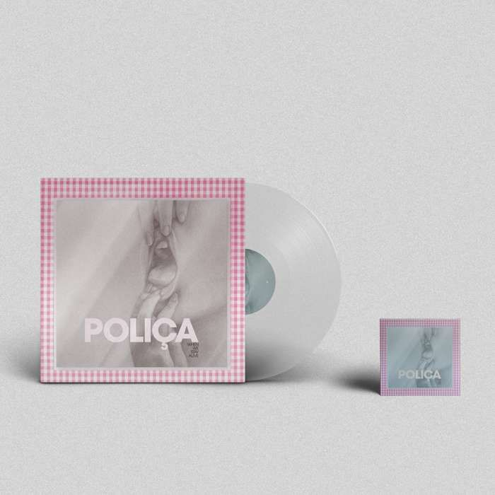 When You Stay Alive - screen printed crystal clear 180g vinyl and CD - POLIÇA USD