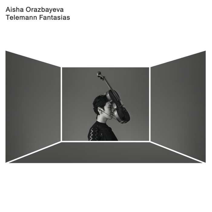 Aisha Orazbayeva - Telemann Fantasias (CD) - PRAH Recordings