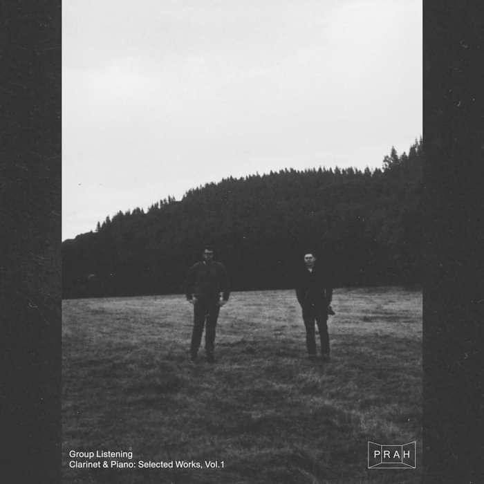Group Listening - Clarinet & Piano: Selected Works Vol. 1 - PRAH Recordings