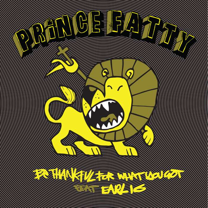 Be Thankful For What You Got Ft Earl 16 - WAV Download - Prince Fatty