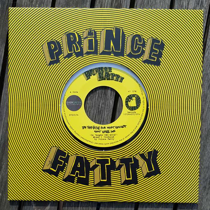 "Prince Fatty - Just Be Thankful For What You Got - 7"" Vinyl + free WAV download - Prince Fatty"