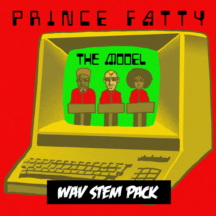 The Model - WAV Stems - Prince Fatty