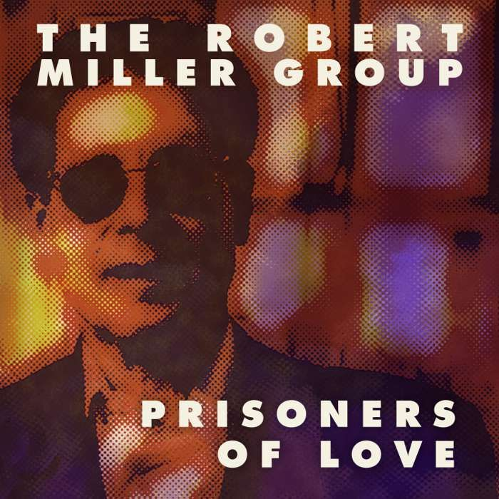 Prisoners of Love (The Robert Miller Group) - Digital Download - Project Grand Slam