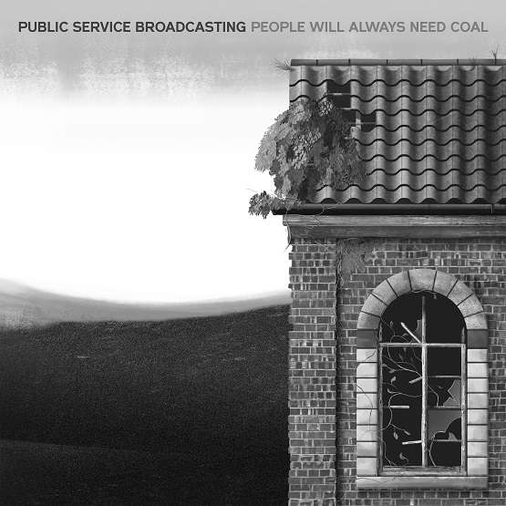 "People Will Always Need Coal - 12"" Vinyl - PUBLIC SERVICE BROADCASTING"