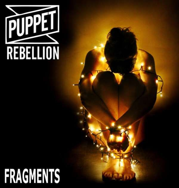 Fragments Single MP3 Download - Puppet Rebellion