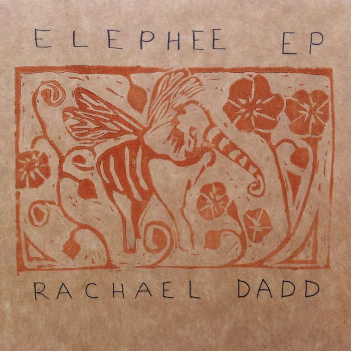 Elephee EP - Digital Download - Rachael Dadd