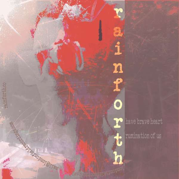 Have Brave Heart /Rumination of Us CD Single LFR1 - Rainforth