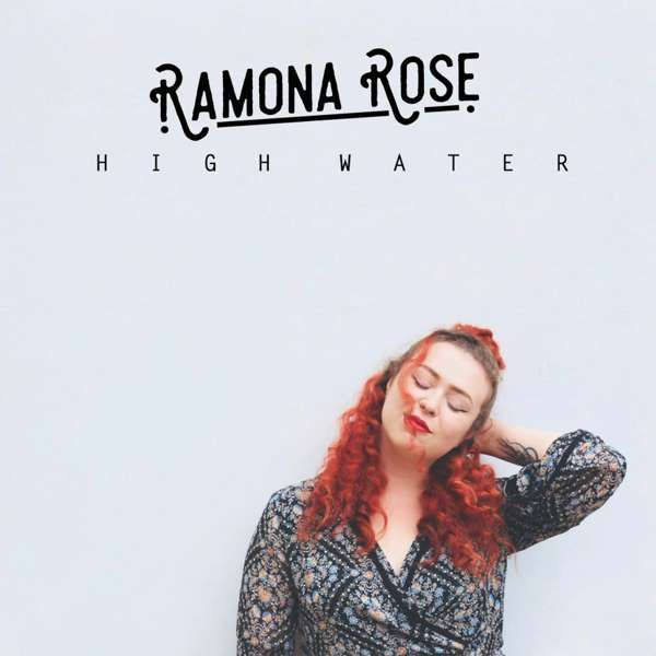 High Water - Single (Download) - Ramona Rose
