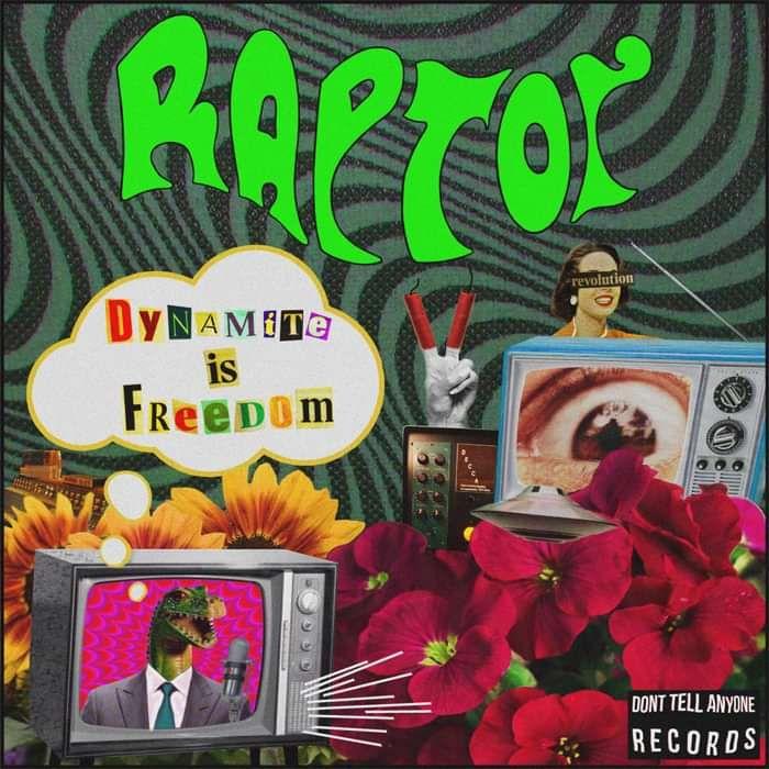 Dynamite (Is Freedom!) 2018 Single - RAPTOR