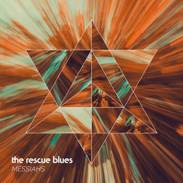 Messiahs (HD High Resolution Audio) - The Rescue Blues