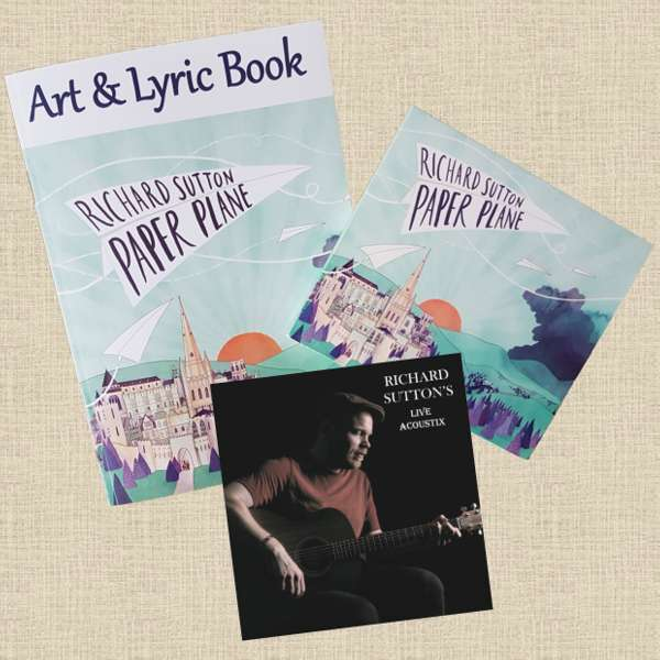 Paper Plane CD + Art & Lyric Book + LIVE Acoustix EP - RICHARD SUTTON