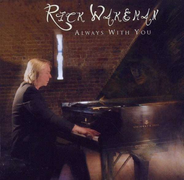 Always With You MP3 Download - Rick Wakeman Emporium