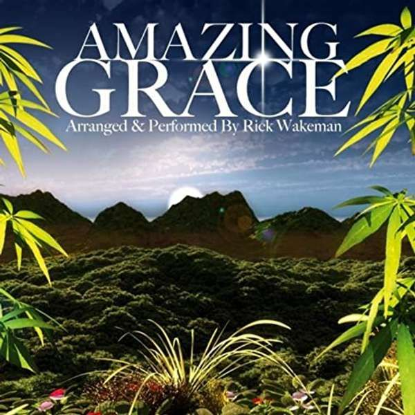 Amazing Grace MP3 download - Rick Wakeman Emporium