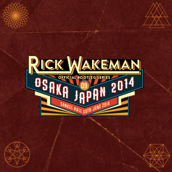 Boot 9 - Live at Sankei Hall, Osaka, Japan 30th June 2014. 2CD set - Rick Wakeman Emporium