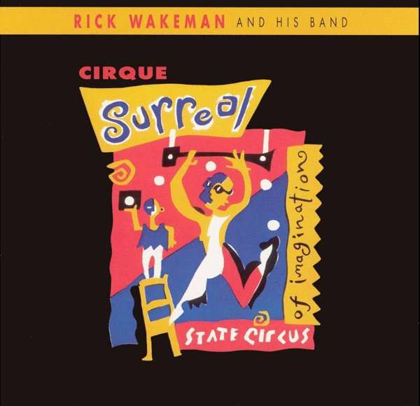 Cirque Surreal MP3 Download - Rick Wakeman Emporium