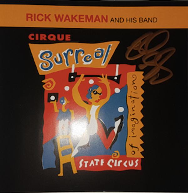 Cirque Surreal  - signed by Rick - Rick Wakeman Emporium