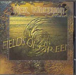 Fields Of Green CD Single - Rick Wakeman Emporium