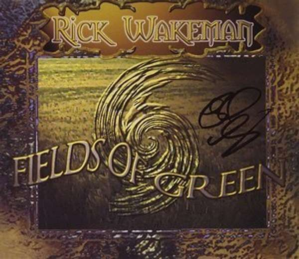 Fields Of Green Signed by Rick - Rick Wakeman Emporium