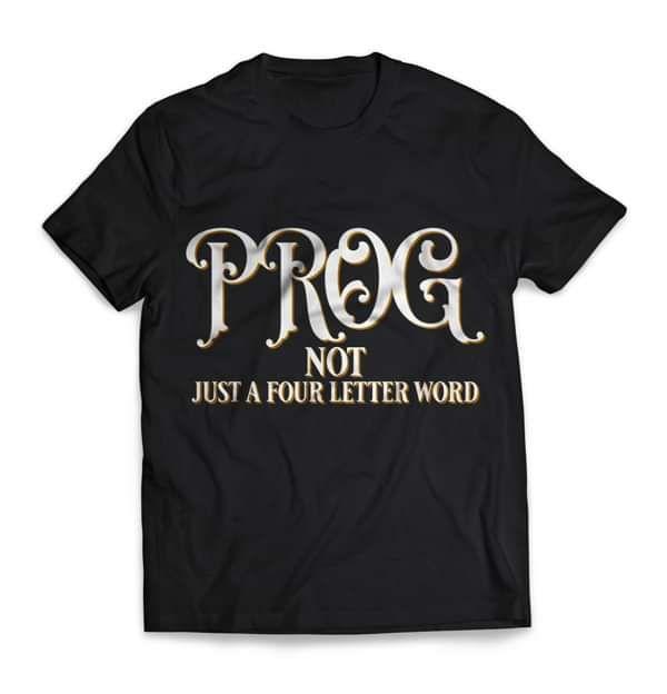 PROG Not Just a Four Letter Word T Shirt, Short Sleeved - Rick Wakeman Emporium