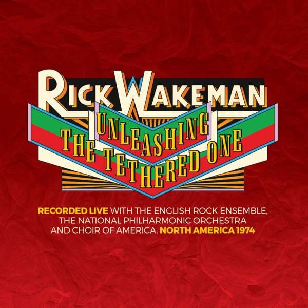 RFH Exclusive Unleashing the Tethered One CD - Rick Wakeman Emporium