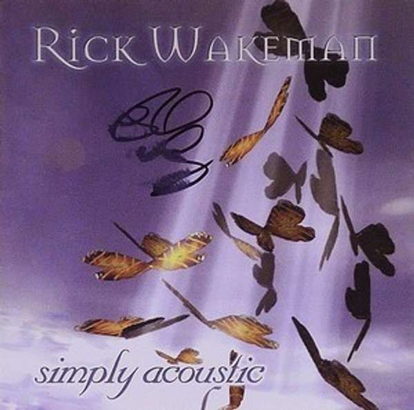 Signed Simply Acoustic CD - Rick Wakeman Emporium